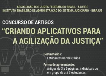 """Justiça<p>Estão abertas as inscrições para o concurso de artigos """"Criando Aplicativos para a Agilização da Justiça"""", promovido pela Ajufe"""