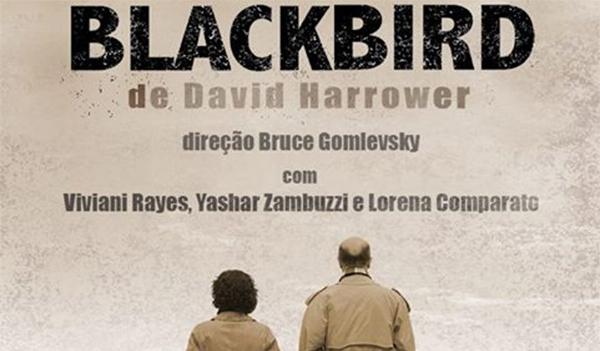 Teatro / Dança – <p>Blackbird, do premiado autor britânico David Harrower, no Espaço Tom Jobim, no Rio