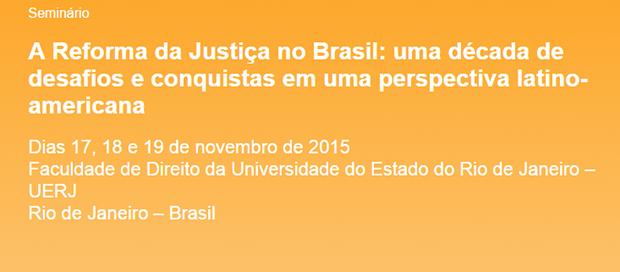 Eventos – <p>Fórum Justiça realiza seminário sobre reforma da Justiça de 17 a 19 de novembro