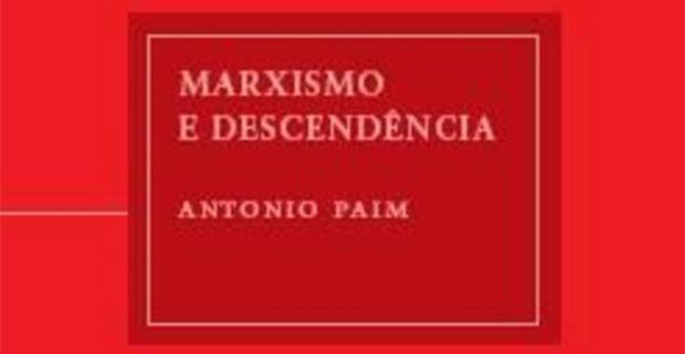 Literatura / Livros – <p>'Marxismo e Descendência', de Antonio Paim