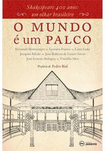 <p>Livros – O mundo é um palco – Shakespeare 400 anos: um olhar brasileiro<p>