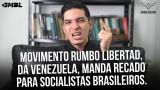 <p>Cidadania no mundo – Agora vejam a resposta de Rafael Valera do Movimiento Rumbo Libertad para a esquerda brasileira<p>