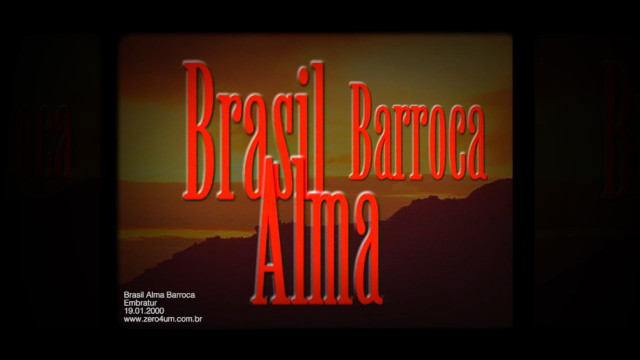 <p>História do Brasil –  Brasil, alma barroca, de Marcos Avellar, belíssimo documentário para entendermos do que somos feitos<p>
