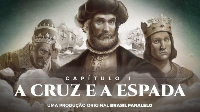 """<p>História do Brasil – Capítulo 1 """"A cruz e a espada"""" da nova série do Brasil Paralelo, """"A Última Cruzada""""<p>"""