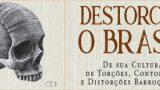 """<p>Livro – """"Destorcer o Brasil"""", um trecho para degustação do leitor do Diário do Comércio de São Paulo<p>"""