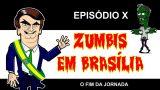 """<p>Humor – André Guedes chega ao episódio X da série """"Zumbis em Brasília"""" com o fim das eleições<p>"""