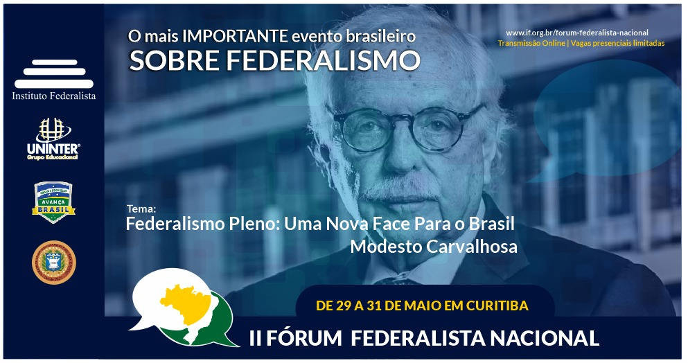 <p>Evento &#8211; 2º Fórum Federalista Nacional, em Curitiba, de 29 a 31 de maio próximo. Não perca!<p>