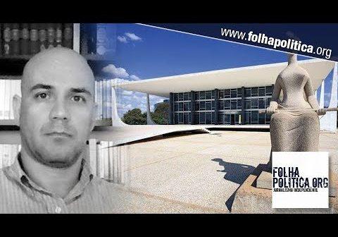 Justiça – O golpe de estado perpetrado pelo Supremo na denúncia do jurista Evandro Pontes